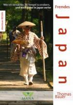 Thomas Bauer - Japan mal anders erleben